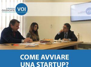 Giudicate Voi in redazione: Come avviare una start-up?
