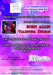 E' uscito Born Again, l'ultimo lavoro musicale di Valentina Ducros.  Musiche del M° Franco Micalizzi.
