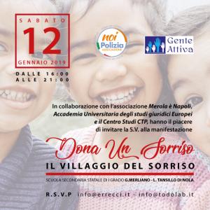 """L'evento benefico """"Dona un sorriso"""" celebra i suoi primi dieci anni con il """"Villaggio del sorriso"""" presso l'Istituto scolastico""""G. Merliano- L. Tansillo"""" di Nola"""