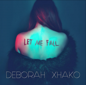 "Il Future Bass di DEBORAH XHAKO  Da The Voice of Italy al nuovo pop futuristico con il singolo ""LET ME FALL"""