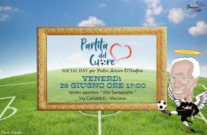 """Visciano in festa per il """" Social Day in memoria di Padre Arturo D'onofrio """" Religiosi, Vip, Ex Calciatori , Attori, Comici, Cantanti,Modelle per la tradizionale """"Partita del Cuore"""""""