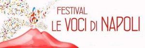 """Si svolgerà il prossimo 29 settembre il """"Festival le voci di Napoli"""" presso il Maschio Angioino, Napoli"""