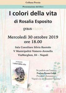 """Napoli: Presentazione del libro """"I colori della vita"""" di Rosalia Esposito"""