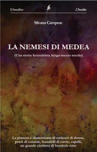 """Sarà presentato alla Libreria delle Donne di Bologna """"LA NEMESI DI MEDEA"""", ultimo libro della Nemesiaca Silvana Campese"""