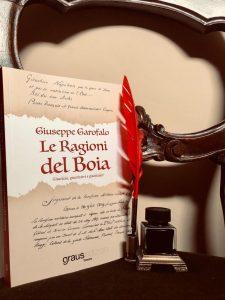 Sarà presentato il prossimo 22 novembre il libro 'Le ragioni del Boia' di Giuseppe Garofalo