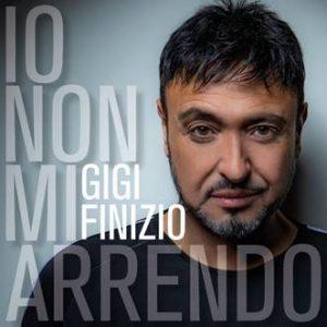 """""""Io non mi arrendo"""" è il nuovo singolo di Gigi Finizio, in uscita venerdì 15 novembre"""