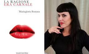 Mariagloria Fontana ed il suo romanzo approdano a Roma, martedì 17 aprile, alle ore 18.00,  nella Libreria Eli di viale Somalia, 50.