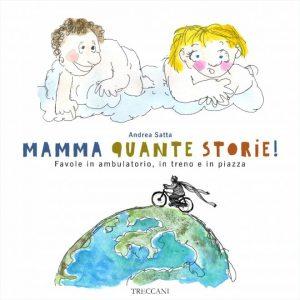 CORE – Oltre il Giardino  presenta  ANDREA SATTA in  Mamma Quante Storie / Mamme Narranti