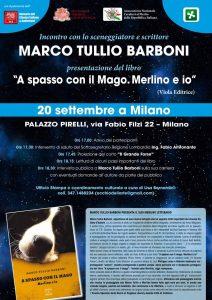 """Milano,Palazzo Pirelli ospita l'autore Marco Tullio Barboni con il suo libro """"A spasso con il Mago. Merlino e io"""""""