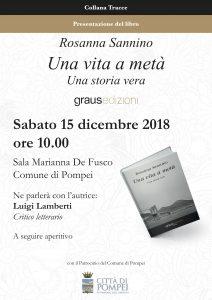 Pompei, alla Sala Marianna De Fusco si presenta Una vita a metà, storia vera d'immigrazione di una famiglia italiana scritta da Rosanna Sannino