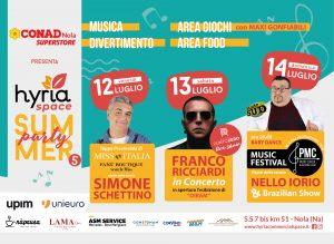 RITORNA HYRIA SUMMER PARTY: Dal 12 al 14 luglio a Nola si respirerà aria di festa con una speciale lista di eventi ed ospiti d'onore.