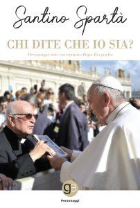 """""""CHI DITE CHE IO SIA?"""" è il nuovo libro di Monsignor Santino Spartà(Graus edizioni)"""