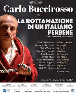 """Napoli, al Teatro Augusteo ci sarà Carlo Buccirosso con lo spettacolo """"La rottamazione di un italiano perbene"""","""