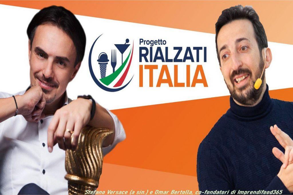 """""""Rialzati Italia"""": il nuovo progetto per salvare le eccellenze del food"""